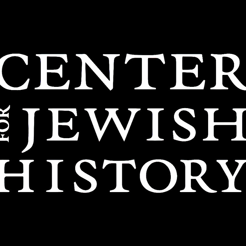 """11:00AM Shared Wisdom: """"Tracing your Roots from Home,"""" a project of the Center for Jewish History"""