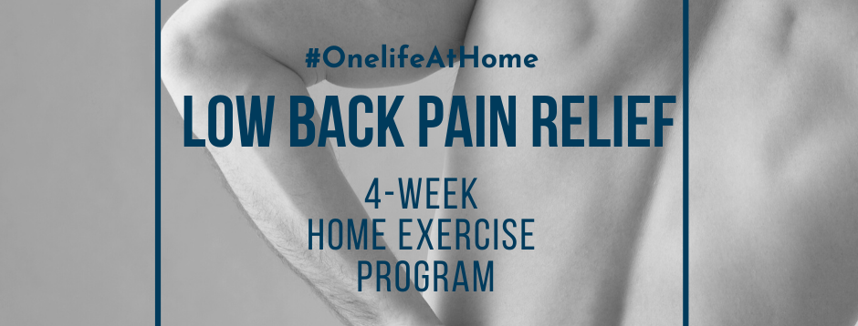 4-WEEK LOW BACK PAIN RELIEF HOME PROGRAM