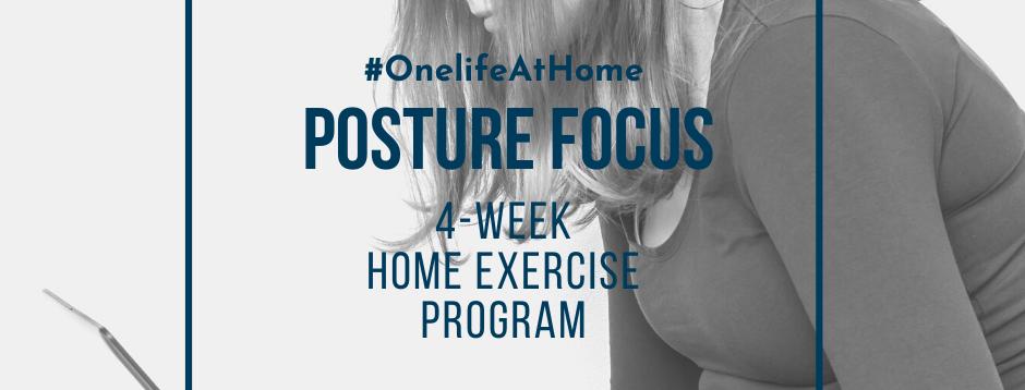 4-WEEK POSTURE FOCUS HOME PROGRAM