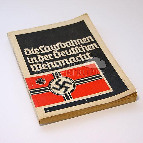 Die Laufbahnen in der Deutschen Wehrmacht
