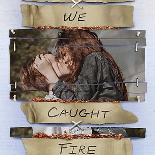 TOGETHER, WE CAUGHT FIRE - Eva V. Gibson