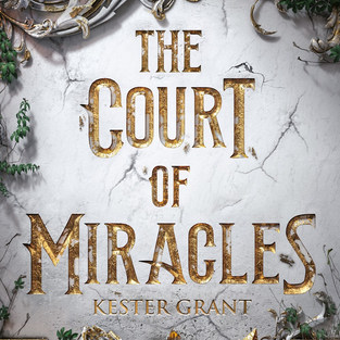 THE COURT OF MIRACLES - Kester Grant