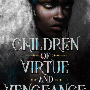 THE CHILDREN OF VIRTUE AND VENGANCE