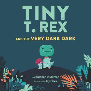 Tiny T. Rex: The Very Dark Dark