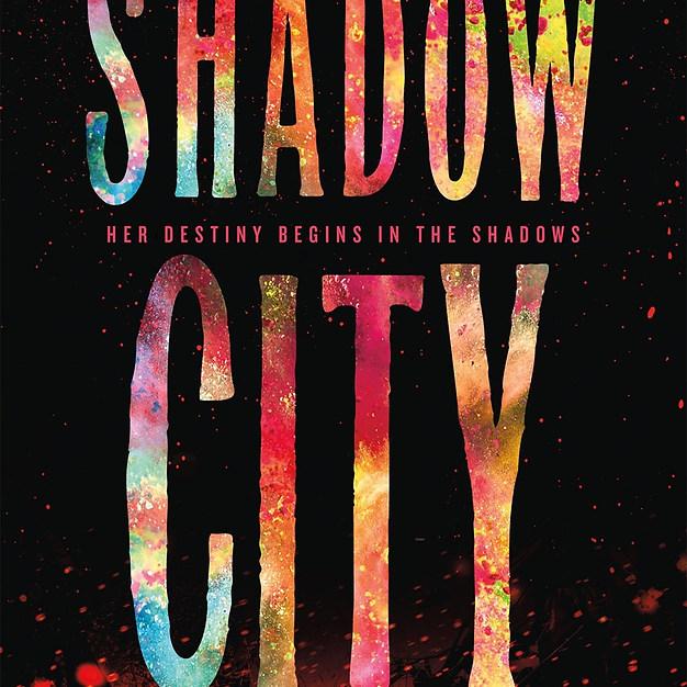 SHADOW CITY (bk. 2) - Jan. 2021!