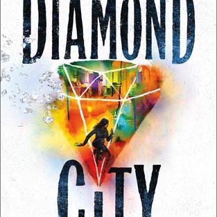 DIAMOND CITY (bk. 1)