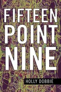 Fifteen Point Nine - Holly Dobbie