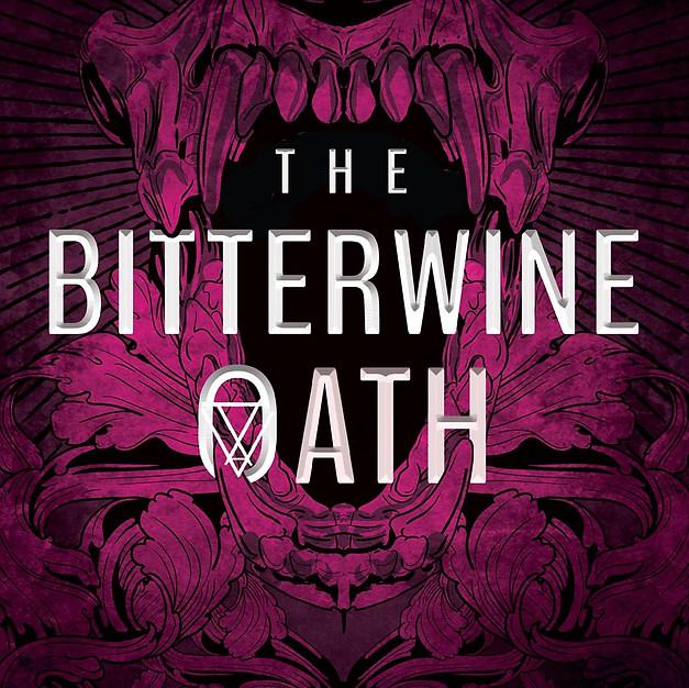 THE BITTERWINE OATH - Hannah West