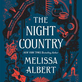 THE NIGHT COUNTRY - Melissa Albert