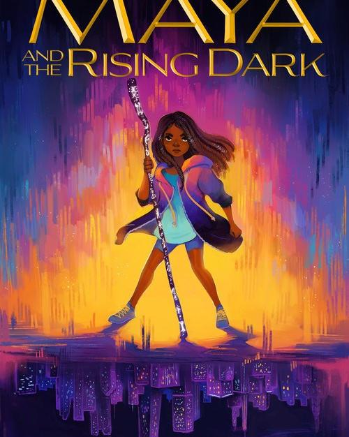 Maya and the Rising Dark - Rena Barron