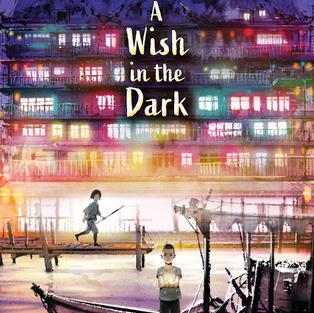 A Wish in the Dark - Christina Soontornvat
