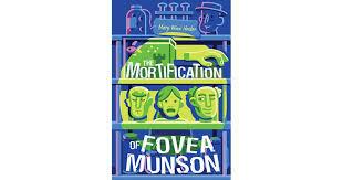 The Mortification of Fovea Munson - Mary Ann Heider