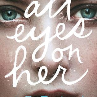 All Eyes on Her - L. E. Flynn