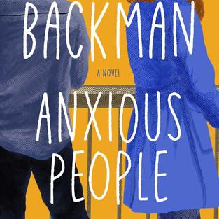 Anxious People - Frederik Backman