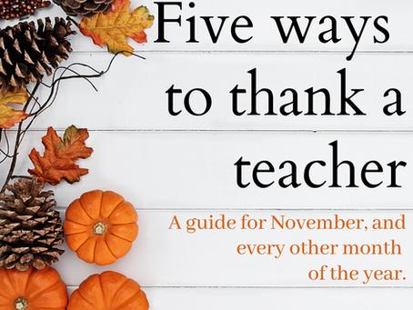 Five ways to thank a teacher