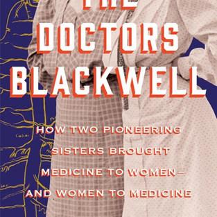 The Doctors Blackwell - Janice P. Nimura