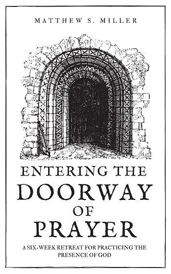 Entering the Doorway of Prayer