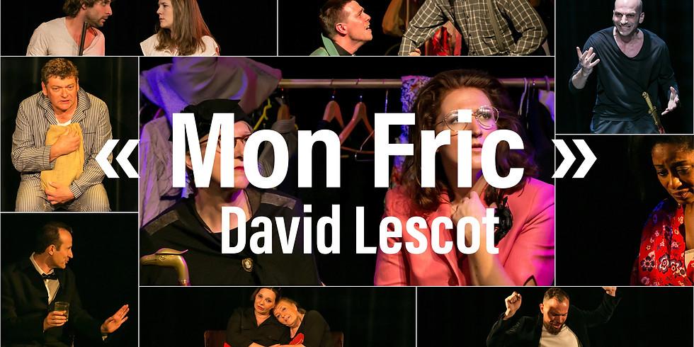 """""""Mon Fric"""" de David Lescot (20 juin 2019)"""