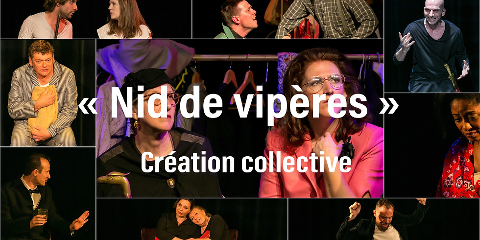 """Nid de vipères""  (28 juin 2019)"