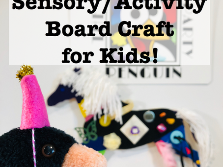 Sensory/Activity Board Craft for Kids
