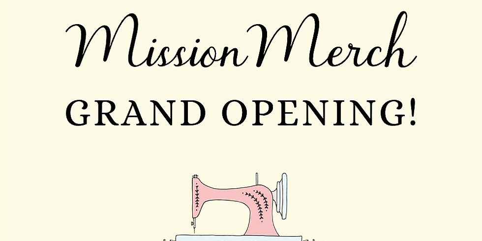 MissionMerch Grand Opening!
