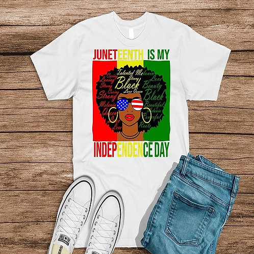 Juneteenth Is My Independence 2