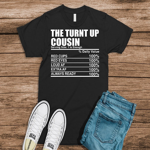 The Turnt Up Cousin