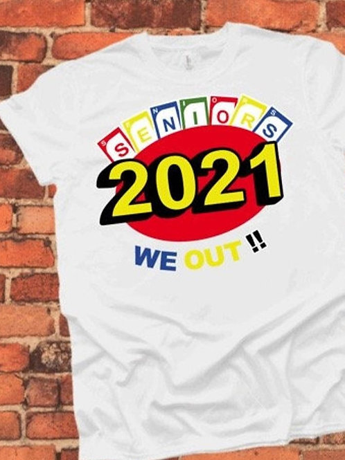 Senior 2021 White Shirt
