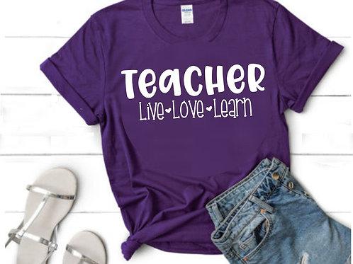 Teacher Live Love Learn
