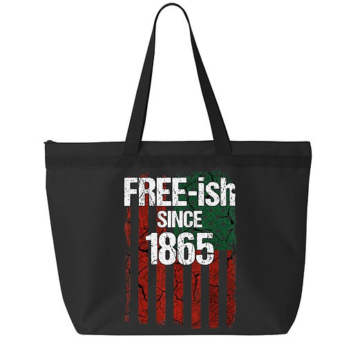 Freeish Since 1865 Tote