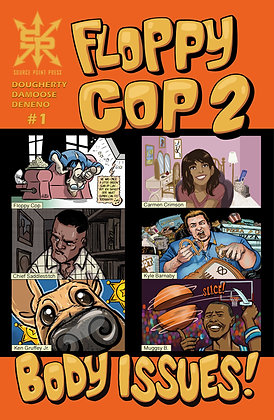 Floppy Cop 2: Body Issues #1 Exclusive Variant