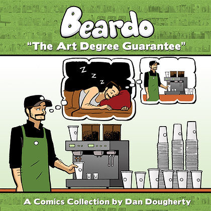 Beardo Volume 1 - The Art Degree Guarantee