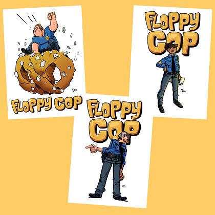Set of 3 Floppy Cop Prints