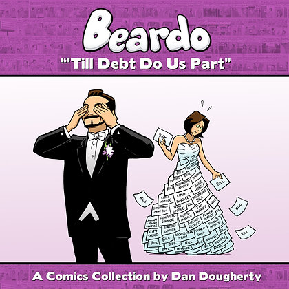 Beardo Volume 3 - Till Debt Do Us Part