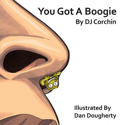 You Got A Boogie