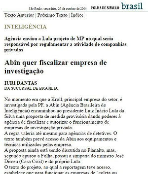 INTELIGÊNCIA Agência enviou a Lula projeto de MP no qual seria responsável por regulamentar a atividade de companhias privadas