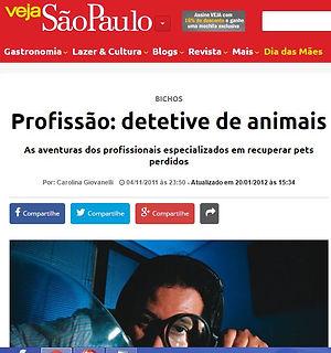 BICHOS Profissão: detetive de animais. As aventuras dos profissionais especializados em recuperar pets perdidos
