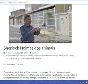 Sherlock Holmes dos animais.Os detetives particulares, além de não serem coisa de filme, prestam um serviço importante...