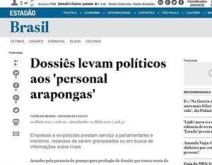 Dossiês levam políticos aos 'personal arapongas' Empresas e ex-policiais prestam serviço
