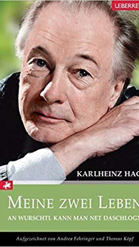 Karlheinz Hackl - Meine zwei Leben