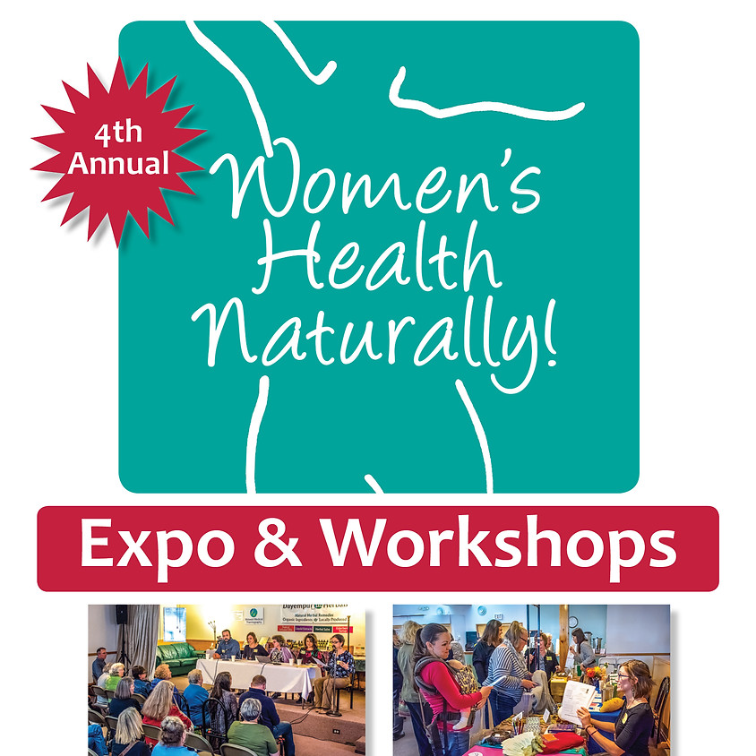 Women's Health Naturally!                                                 2020 Expo & Workshops