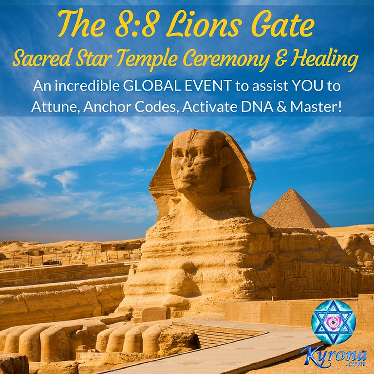 8:8 Lions Gate Ceremony & Healing MILA