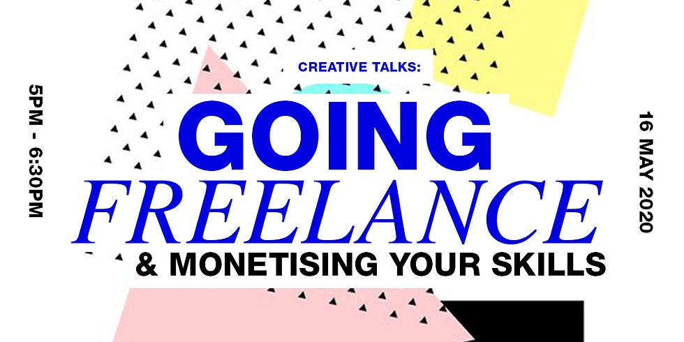 Going Freelance & Monetising Your Skills