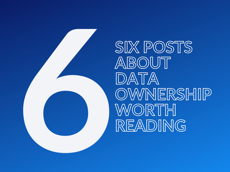 6 posts about data ownership that are well worth reading