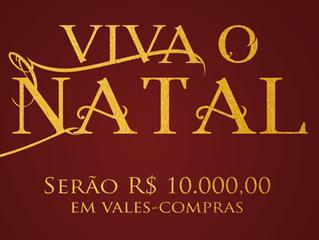 Concurso Viva o Natal - Concorra a R$10.000,00em Vales-compras na Estrada Real.