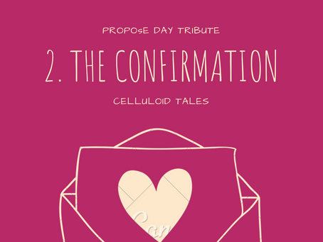 2. The Confirmation (Propose Day Tribute)