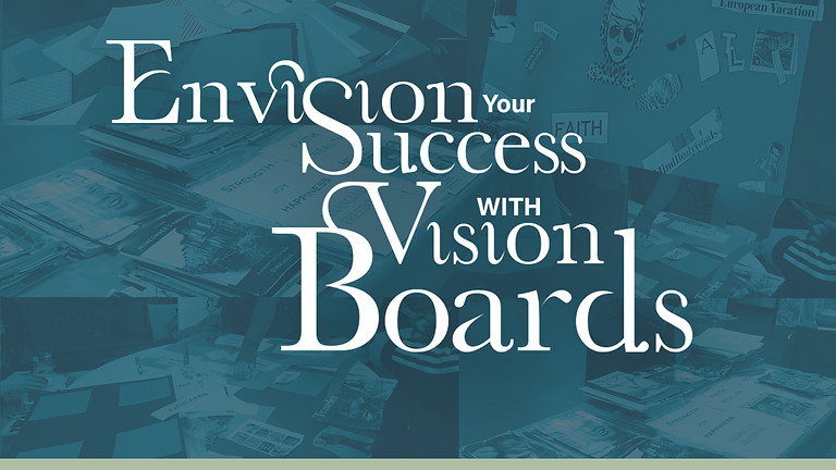 Envision Your Success with Vision Boards