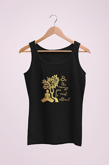 Women's Vegan Yoga Top - Be The Energy You Want To Attract