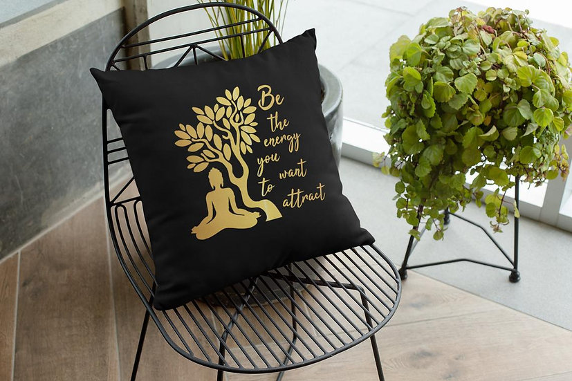 Vegan Yoga Cushion - Be The Energy You Want To Attract