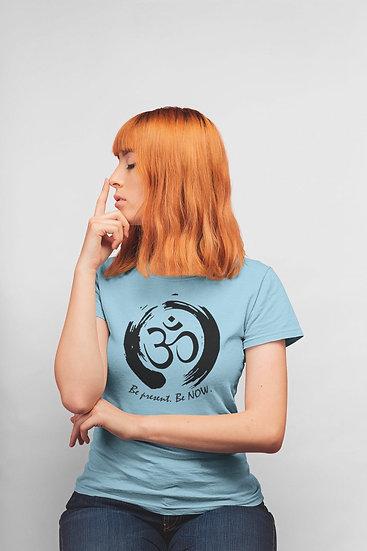 Women's Vegan Yoga T-Shirt - Be Present Be Now